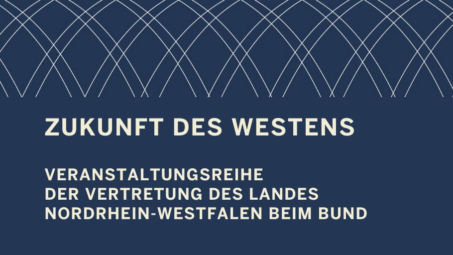 Zukunft des Westens Header